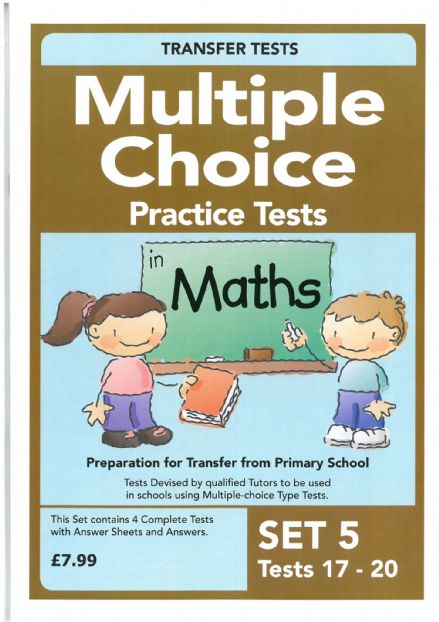 Multiple Choice Practice Transfer Test in Maths Set 5 Tests 17-20 by Pat Quinn